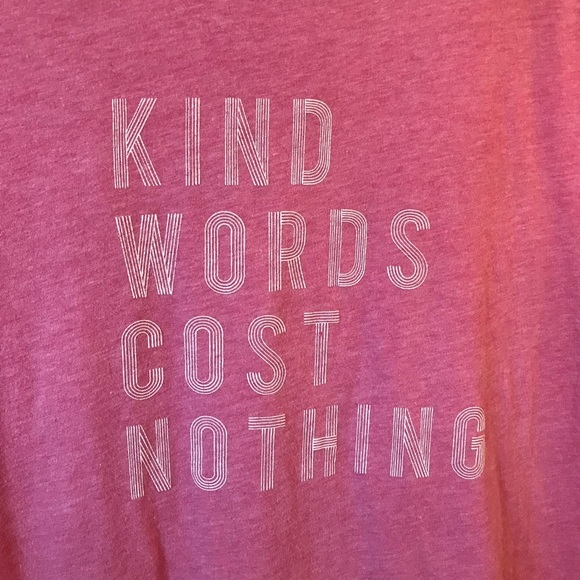 "Free State Tops - Pink T-Shirt, ""Kind Words Cost Nothing"", Heathered"